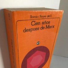 Libros de segunda mano: ROMÁN REYES (ED.). CIEN AÑOS DESPUES DE MARX. CIENCIA Y MARXISMO. AKAL UNIVERSITARIA. SOCIOLOGÍA.. Lote 253599470