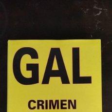 Libros de segunda mano: GAL: CRIMEN DE ESTADO - ÁLVARO BAEZA L.. Lote 253876220
