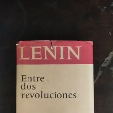 Libros de segunda mano: ENTRE DOS REVOLUCIONES - VLADIMIR ILLICH LENIN. Lote 253892305
