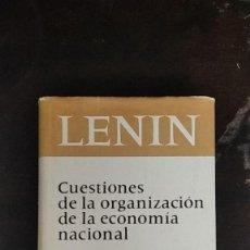 Libros de segunda mano: CUESTIONES DE LA ORGANIZACIÓN DE LA ECONOMÍA NACIONAL - VLADIMIR ILLICH LENIN. Lote 253893080