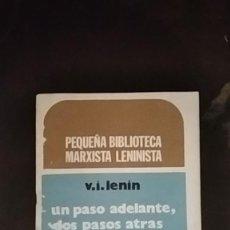 Libros de segunda mano: UN PASO ADELANTE, DOS PASOS ATRÁS - VLADIMIR ILLICH LENIN. Lote 253911720