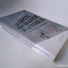 Libros de segunda mano: ILAN PAPPÉ. LA CÁRCEL MÁS GRANDE DE LA TIERRA. UNA HISTORIA DE LOS TERRITORIOS OCUPADOS. Lote 254054300