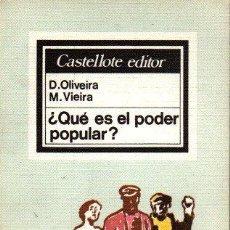 Libros de segunda mano: ¿QUÉ ES EL PODER POPULAR?. - OLIVEIRA, D. VIEIRA, M.. Lote 255317975