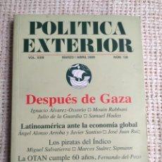 Libros de segunda mano: POLITICA EXTERIOR Nº 128 MARZO / ABRIL 2009 - DESPUES DE GAZA. Lote 255324525