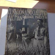 Libros de segunda mano: EL NACIONALISMO ALEMÁN POR RAÚL MAESTRI PRIMERA EDICIÓN. Lote 255522865