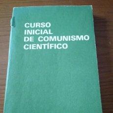 Livros em segunda mão: CURSO INICAL DE COMUNISMO CIENTÍFICO. Lote 255978915