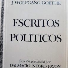 Libros de segunda mano: ESCRITOS POLITICOS WOLFGANG GOETHE DALMACIO NEGRO PAVON 1982. Lote 257555185