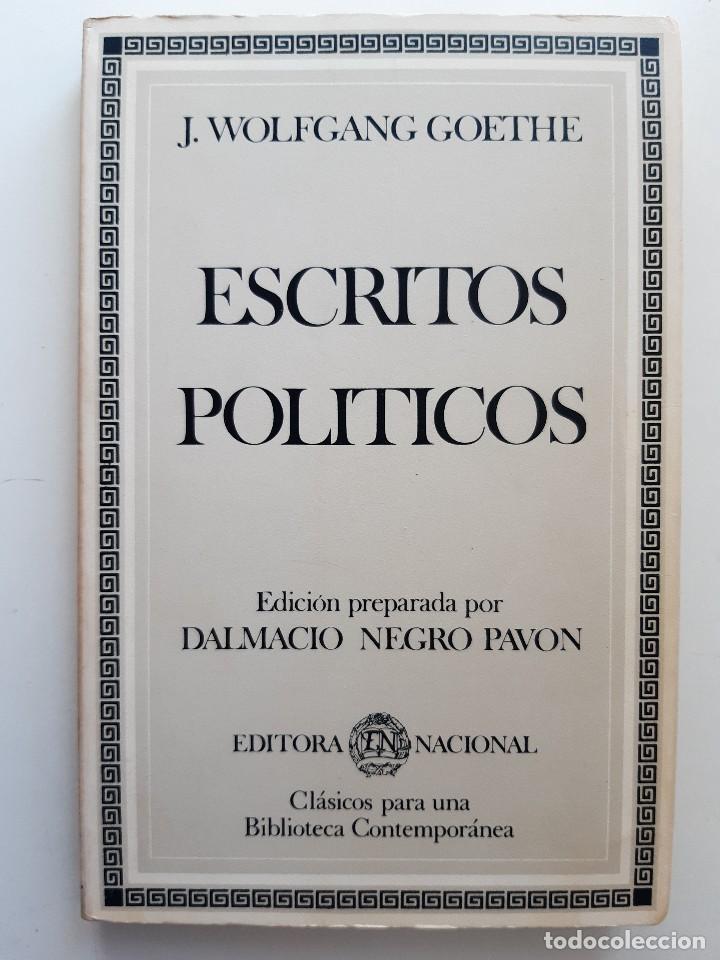 Libros de segunda mano: ESCRITOS POLITICOS WOLFGANG GOETHE DALMACIO NEGRO PAVON 1982 - Foto 2 - 257555185