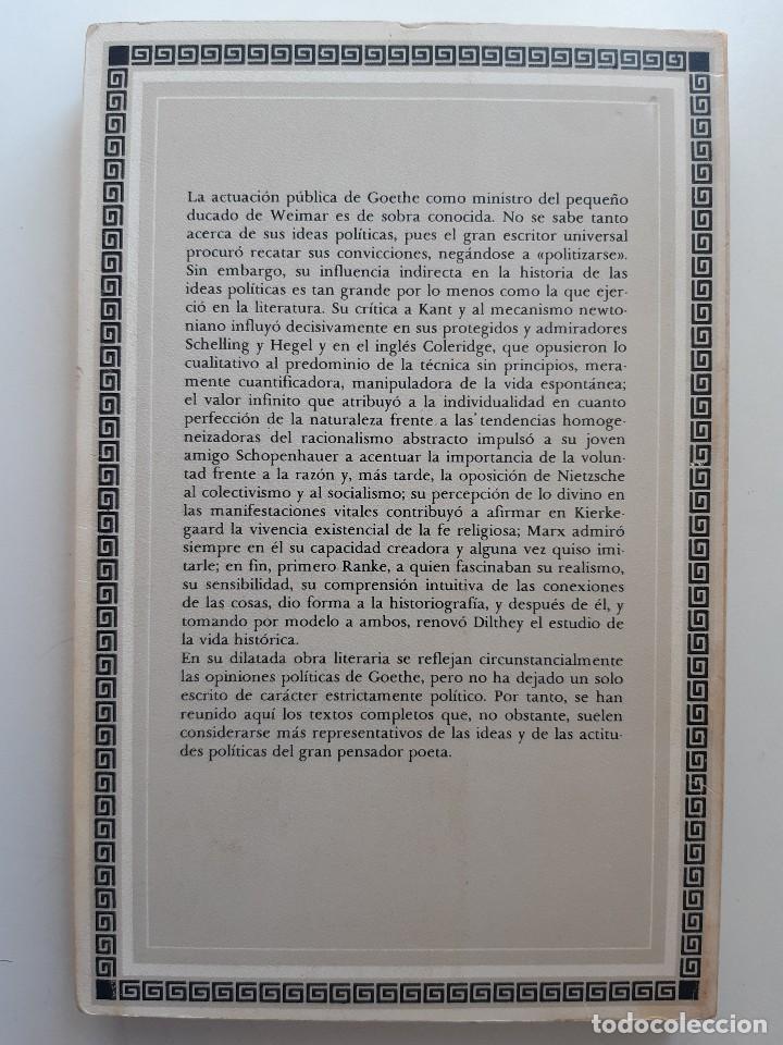 Libros de segunda mano: ESCRITOS POLITICOS WOLFGANG GOETHE DALMACIO NEGRO PAVON 1982 - Foto 3 - 257555185