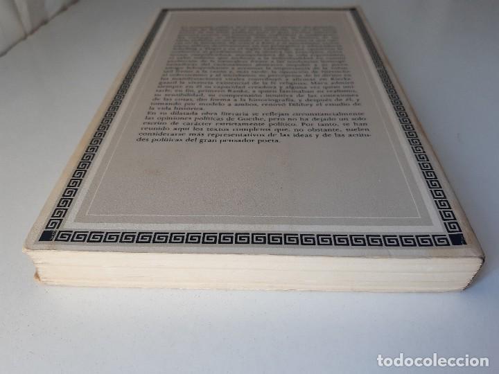 Libros de segunda mano: ESCRITOS POLITICOS WOLFGANG GOETHE DALMACIO NEGRO PAVON 1982 - Foto 6 - 257555185