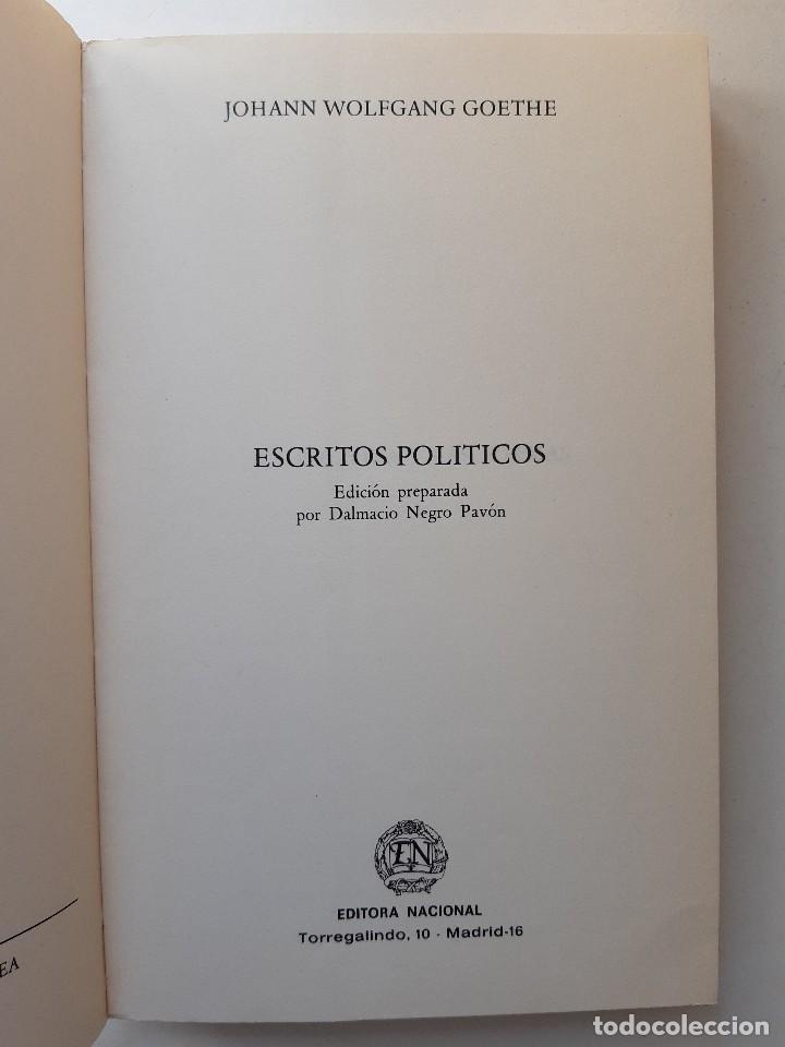 Libros de segunda mano: ESCRITOS POLITICOS WOLFGANG GOETHE DALMACIO NEGRO PAVON 1982 - Foto 9 - 257555185