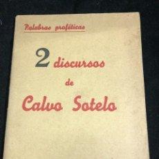 Libros de segunda mano: 2 DISCURSOS DE CALVO SOTELO. PALABRAS PROFETICAS. EDICIONES HISPANIA 1937. Lote 257764240
