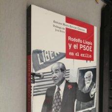 Livros em segunda mão: RODOLFO LLOPIS Y EL PSOE EN EL EXILIO / ADELINA MARÍA SIRVENT GARRIGA - JOSÉ BONO / UNO EDIT. 2014. Lote 257787325