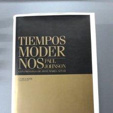 Livros em segunda mão: TIEMPOS MODERNOS PAUL JOHNSON. Lote 257807405