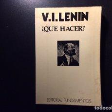 Libros de segunda mano: ¿ QUE HACER ? V.I. LENIN. Lote 259041235