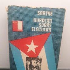 Libros de segunda mano: HURACÁN SOBRE EL AZÚCAR. JEAN PAUL SARTRE. MERAYO EDITOR. ARGENTINA 1973. (ENVÍO 2,50€). Lote 259953795