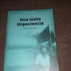 Livres d'occasion: UNA LENTA IMPACIENCIA - DANIEL BENSAID. Lote 260766480