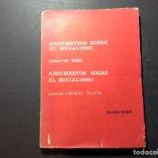 Libros de segunda mano: ARGUMENTOS SOBRE EL SOCIALISMO.MAURICE DOBB.. Lote 261056780