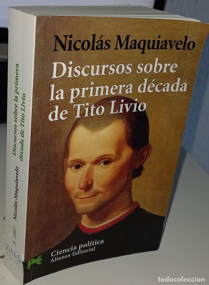DISCURSOS SOBRE LA PRIMERA DÉCADA DE TITO LIVIO - MAQUIAVELO, NICOLÁS (Libros de Segunda Mano - Pensamiento - Política)