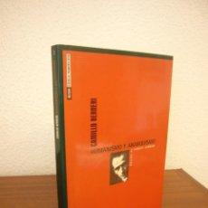 Livros em segunda mão: CAMILLO BERNERI: HUMANISMO Y ANARQUISMO (LIBROS DE LA CATARATA, 1998) MUY BUEN ESTADO. RARO.. Lote 261970080