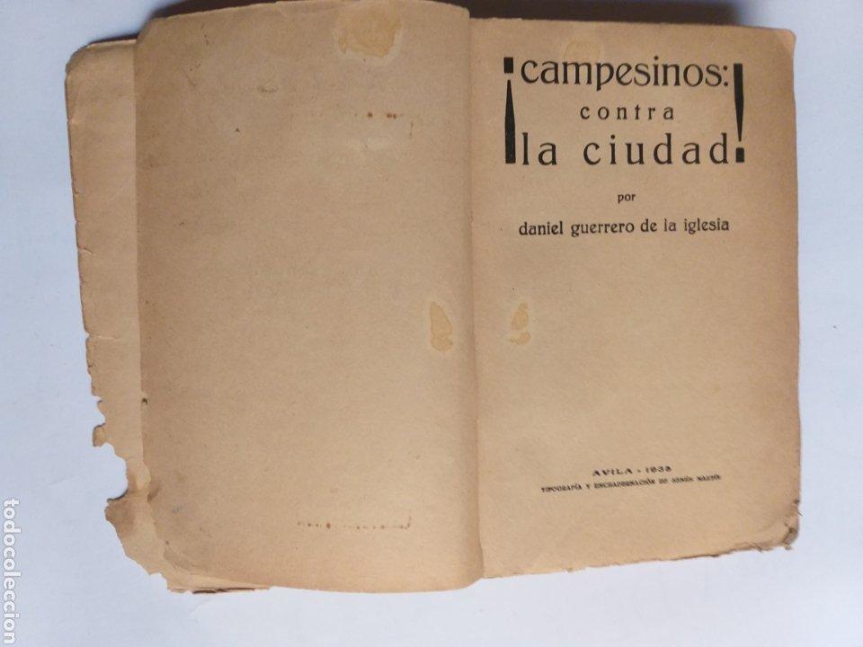 Libros de segunda mano: Campesinos contra la ciudad.. Daniel Guerrero de la Iglesia . Historia siglo XX - Foto 10 - 262368520