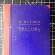 Libros de segunda mano: FORMACIÓN POLÍTICA. LECCIONES PARA LAS FLECHAS. 4ª EDICIÓN. SECCIÓN FEMENINA DE LA FET Y DE LAS JONS. Lote 262671620