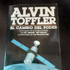 Libros de segunda mano: EL CAMBIO DEL PODER. ALVIN TOFFLER. CULMINACIÓN TRILOGÍA. Lote 262678560