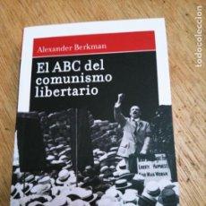 Libros de segunda mano: ALEXANDER BERKMAN: EL ABC DEL COMUNISMO LIBERTARIO. Lote 262685190