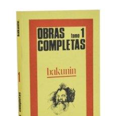 Libros de segunda mano: OBRAS COMPLETAS. VOLUMEN 1 - BAKUNIN, MIGUEL (MIJAÍL). Lote 262935565
