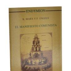 Libros de segunda mano: EL MANIFIESTO COMUNISTA - MARX, K. / ENGELS, F.. Lote 262935575
