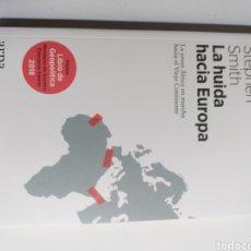 Libros de segunda mano: LA HUIDA HACIA EUROPA LA JOVEN AFRICA EN MARCHA HACIA VIEJO CONTINENTE SMITH.PENSAMIENTO SIGLO XX. Lote 262952225
