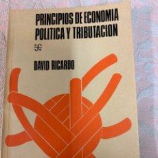Libros de segunda mano: PRINCIPIOS DE ECONOMÍA POLÍTICA Y TRIBUTACIÓN, DAVID RICARDO. Lote 263189730