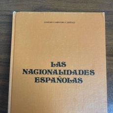 Libros de segunda mano: LIBRO LAS NACIONALIDADES ESPAÑOLAS ANSELMO CARRETERO Y JIMÉNEZ. Lote 263197155