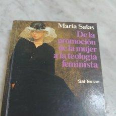 Libros de segunda mano: PRPM 65 MARIA SALAS - DE LA PROMOCIÓN DE LA MUJER A LA TEOLOGÍA FEMINISTA - 1993. Lote 263208275