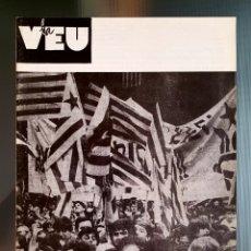 Libros de segunda mano: LA VEU ,REVISTA INDEPENDENTISTA OFICIAL DEL MDT ,1991. Lote 263209530