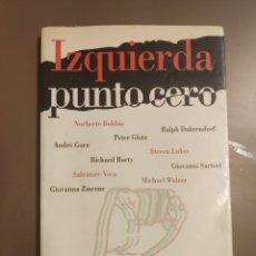 Libros de segunda mano: IZQUIERDA PUNTO CERO - GIANCARLO BOSETTI - ED. PAIDÓS AÑO 1996. Lote 263215310