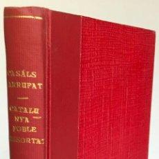 Libros de segunda mano: CATALUNYA, POBLE DISSORTAT. - CASALS I FREIXES, J., I ARRUFAT I ARRUFAT, R.. Lote 123172596