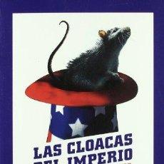 Libros de segunda mano: LAS CLOACAS DEL IMPERIO - SANTIAGO CAMACHO. Lote 263575690