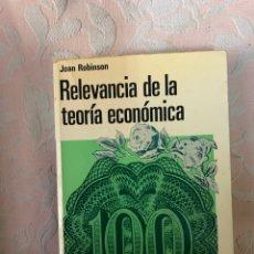 Libros de segunda mano: JOAN ROBINSON, RELEVANCIA DE LA TEORÍA ECONÓMICA. Lote 263659830