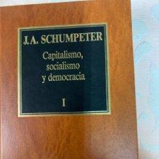 Libros de segunda mano: J. A. , SCHUMPETER,CAPITALISMO SOCIALISMO Y DEMOCRACIA. Lote 263664705
