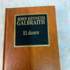 Libros de segunda mano: JOHN KENNETH,EL DINERO. Lote 263666250