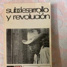 Libros de segunda mano: SIN DESARROLLO Y REVOLUCIÓN, RUIZ MAURO MARINI. Lote 263669350