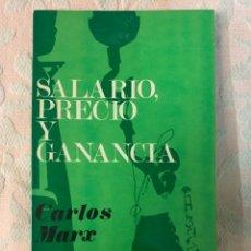 Libros de segunda mano: SALARIO, PRECIO Y GANANCIA, CARLOS MARX. Lote 264253020