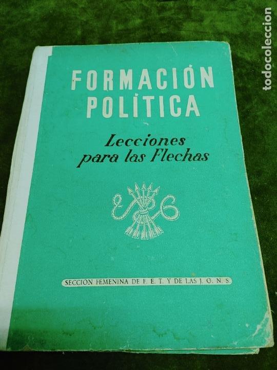 FORMACION POLITICA LECCIONES PARA LAS FLECHAS SECCION FET Y JONS FALANGE DIVISION AZUL FRANCO (Libros de Segunda Mano - Pensamiento - Política)