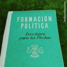 Libros de segunda mano: FORMACION POLITICA LECCIONES PARA LAS FLECHAS SECCION FET Y JONS FALANGE DIVISION AZUL FRANCO. Lote 264458669