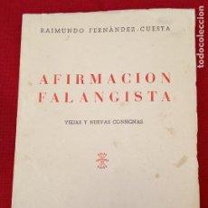 Libros de segunda mano: AFIRMACION FALANGISTA - VIEJAS Y NUEVAS CONSIGNAS - MADRID 1953.. Lote 264827959