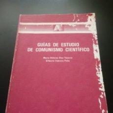 Libros de segunda mano: GUÍAS DE ESTUDIO DE COMUNISMO CIENTÍFICO. Lote 266111388