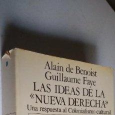 Livres d'occasion: LAS IDEAS DE LA NUEVA DERECHA. ALAIN DE BENOIST / GUILLAUME FAYE. EDICIONES DE NUEVO ARTE THOR, 1986. Lote 267293989