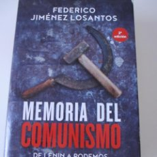 Libri di seconda mano: MEMORIA DEL COMUNISMO. DE LENIN A PODEMOS. FEDERICO JIMÉNEZ DE LOS SANTOS. LA ESFERA DE LOS LIBROS. Lote 269374773