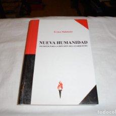 Libros de segunda mano: NUEVA HUMANIDAD ESCRITOS PARA LA DIFUSION DEL ANARQUISMO.ÑERRICO MALATESTA.EDICIONES ANTORCHA 2015. Lote 269487278